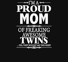 I'm A Proud Mom Of A Freaking Awesome Twins  Womens Fitted T-Shirt