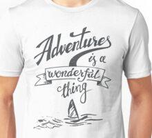 Adventrues Is A Wonderful Thing Unisex T-Shirt