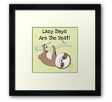 Cartoon Animals Sloth Lazy Days are Best Framed Print