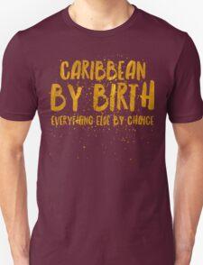 Born Caribbean Unisex T-Shirt