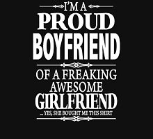 I'm A Proud Boyfriend Of A Freaking Awesome Girlfriend Unisex T-Shirt