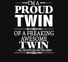 I'm A Proud Twin Of A Freaking Awesome Twin Womens Fitted T-Shirt