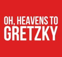 Heavens to Gretzky (white text) by sstilinski