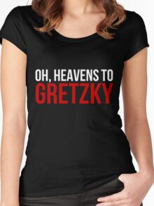 Heavens to Gretzky (white&red text) Women's Fitted Scoop T-Shirt