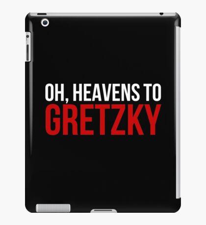 Heavens to Gretzky (white&red text) iPad Case/Skin