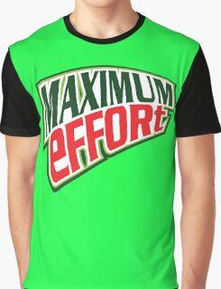 Maximum Effort 3.0 Graphic T-Shirt