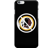 Anti Washington Redskins iPhone Case/Skin