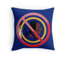 Anti Washington Redskins Throw Pillow