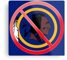 Anti Washington Redskins Metal Print