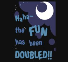 Quotes and quips - the fun has been doubled One Piece - Long Sleeve
