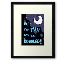 Quotes and quips - the fun has been doubled Framed Print