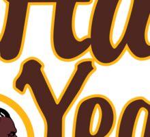 Redskins Hail Yeah Sticker