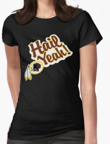 Redskins Hail Yeah Womens Fitted T-Shirt