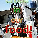 Crude in our food! by Initially NO