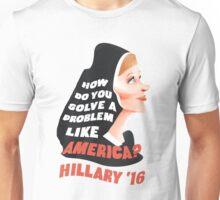 How Do You Solve a Problem Like AMERICA? Unisex T-Shirt