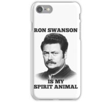 Ron Swanson is my spirit animal iPhone Case/Skin
