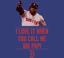 Big Papi Unisex T-Shirt