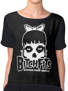 Bitchfits Skull Bitches Doin Misfits Chiffon Top