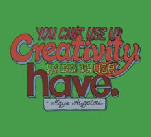 You can't use up creativity... Baby Tee
