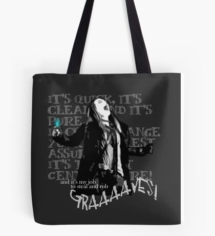 Graverobber Tote Bag