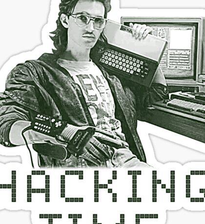 Hacking time Sticker