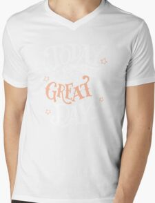 Great Day, Motivational Quote Mens V-Neck T-Shirt