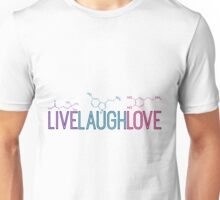 Live Laugh Love Molecules Unisex T-Shirt