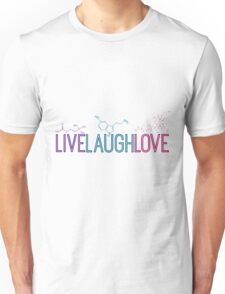 Live Laugh Love Molecules 2 Unisex T-Shirt