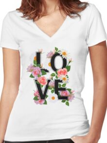 LOVE sign with flowers, roses, chamomiles and green leaves. Women's Fitted V-Neck T-Shirt