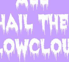 All Hail #2 Sticker