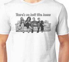 Al Bundy no hell like home Unisex T-Shirt