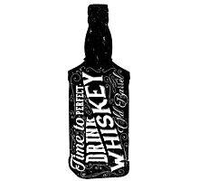 Whiskey bottle retro old vintage design illustration. Chalkboard poster typographic grunge label vector. Handwritten time to drink. Black bottle. Photographic Print