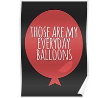 Everyday balloons Poster