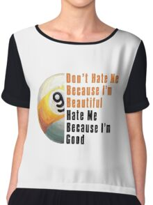 Im Beautiful Im Good 9 Ball Chiffon Top