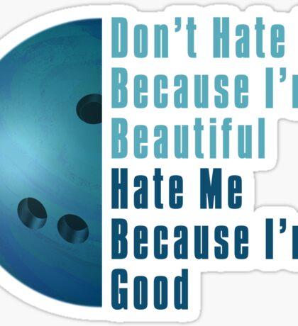 Im Beautiful Im Good Bowling Blue Sticker