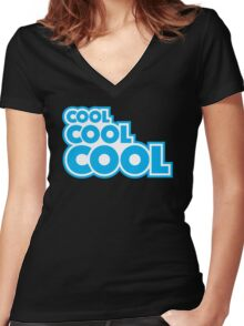 Cool, Cool, Cool Women's Fitted V-Neck T-Shirt