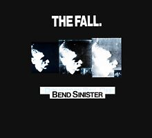The Fall - Bend Sinister Unisex T-Shirt