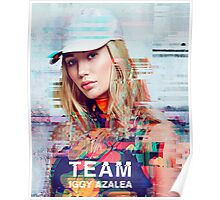 Iggy Azalea Team Poster