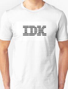 IDK Unisex T-Shirt