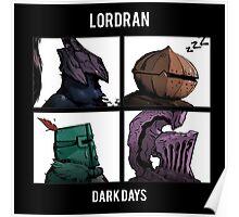 Lordran - Dark Days  Poster