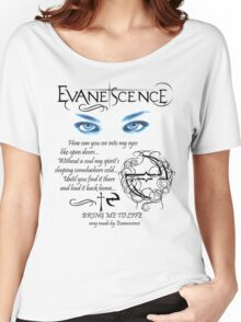 Evanescence Bring Me To Life Women's Relaxed Fit T-Shirt