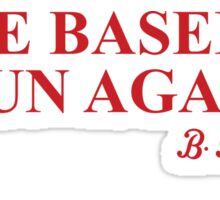Make Baseball Fun Again Sticker