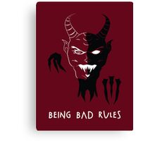 Being Bad Rules [RED] Canvas Print