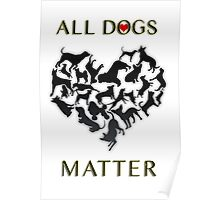 Dogs are my favorite people. Poster