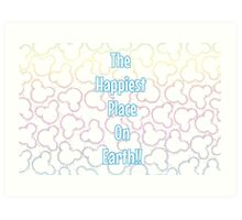 Happiest Place on Earth! Art Print