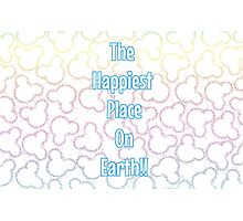 Happiest Place on Earth! Photographic Print