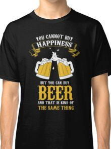 Beer and Happiness Classic T-Shirt