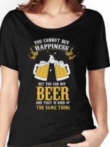 Beer and Happiness Women's Relaxed Fit T-Shirt