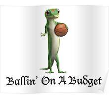 Geico Gecko Ballin' On A Budget Poster