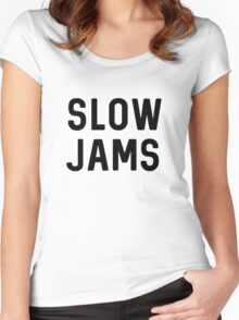 slow jams Women's Fitted Scoop T-Shirt